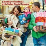 4 Holiday Traditions with Major Social Lessons