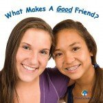 Some Traits That Good Friends Have in Common